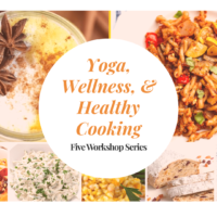 Yoga, Wellness, and Healthy Cooking Online Workshops: Begin October 18th